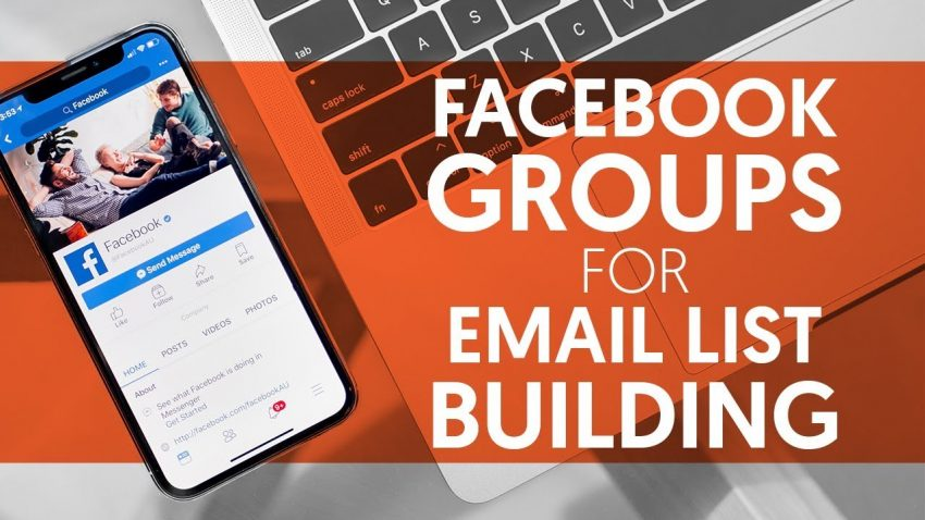 How You Can Expand Your Email List Using Facebook Groups
