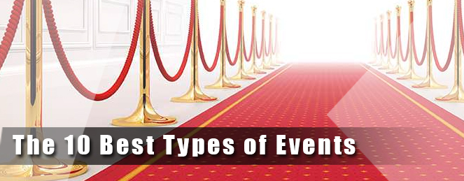 The 10 Best Types of Events