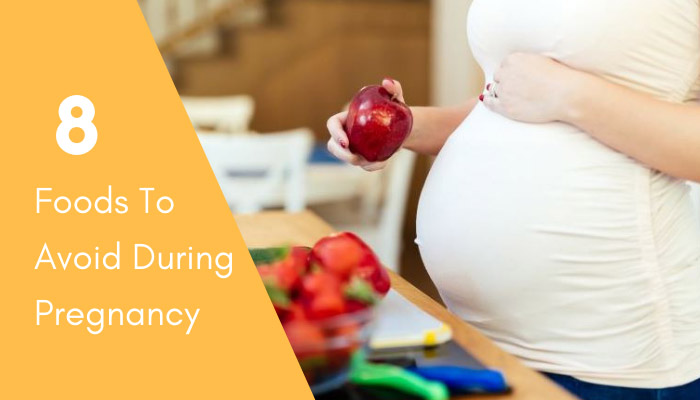8 Foods to avoid during Pregnancy