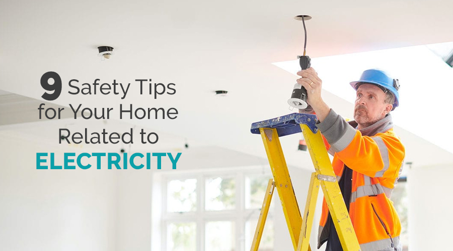 9-Safety-Tips-for-Your-Home-Related-to-Electricity (1)