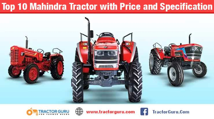 Top 10 Mahindra Tractor with Price and Specification