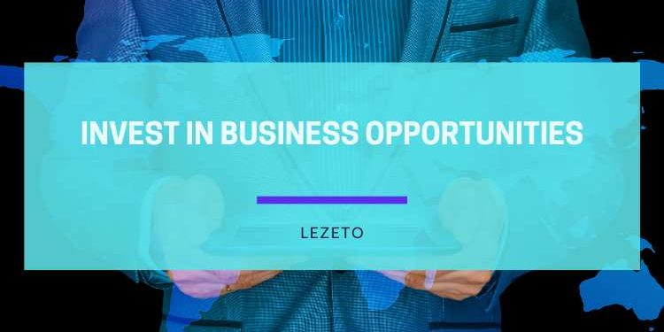 Reasons Why You Should Invest in Business Opportunities