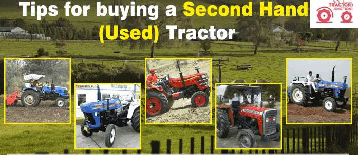 Guiding Tips for Purchasing a Second-Hand Tractor