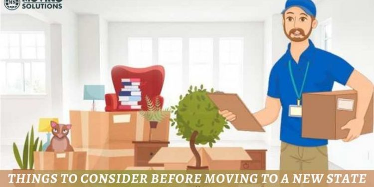 Things To Consider Before Moving To A New State